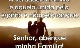 A verdadeira família