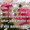 Feliz aniversário amor da minha vida
