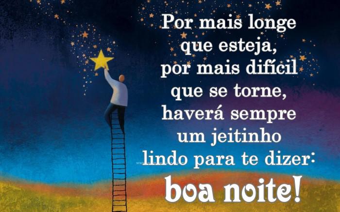 Por mais longe que esteja, por mais difícil que se torne, haverá sempre um jeitinho lindo para te dizer: boa noite!